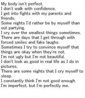 imperfect but I'm perfectly me.