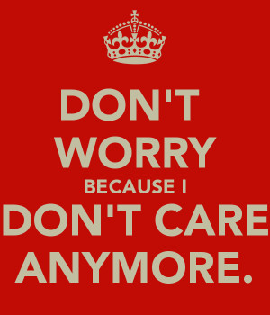 Dont Care Anymore Quotes Image Search Results Picture