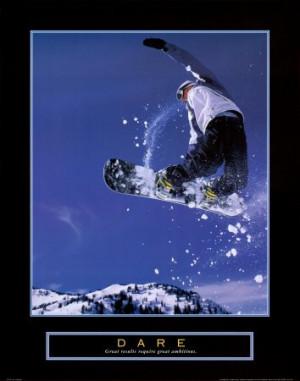 Dare Snowboard Motivational Poster Inspirational Art Print 22×28 ...