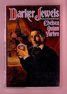 DARKER JEWELS SIGNED by Chelsea Quinn Yarbro 1st US 7 Count Saint