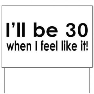Funny Sayings For Men Turning 30