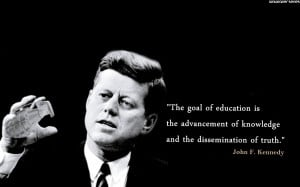 Home » Quotes » John F. Kennedy - Education Quotes Wallpaper