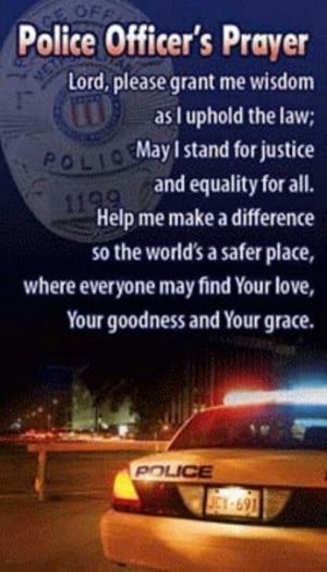 Police Officer's Prayer Officer Prayer, Police Officer, Cops, Stuff ...