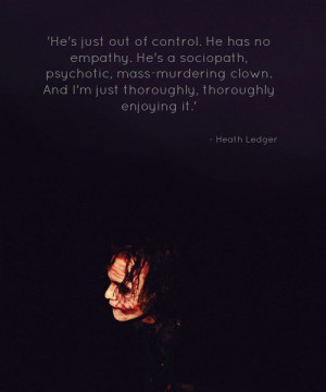 Heath ledger, quotes, sayings, about yourself, clown