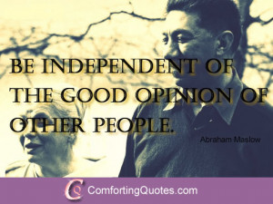 quotes about people s opinion of you from abraham maslow quotes about ...