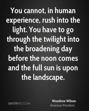 Woodrow Wilson Experience Quotes