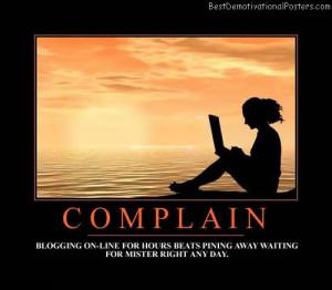 Funny Complaining Quotes Quotesgram