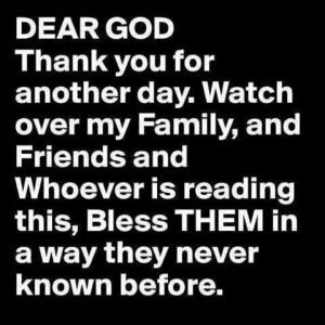 God bless my family