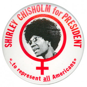 Shirley Chisholm a woman ahead of her time…
