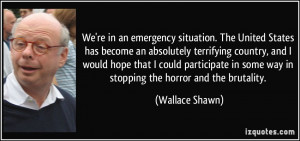 More Wallace Shawn Quotes