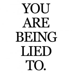 ... include: trusted too easily, black and white, fool, lies and lying