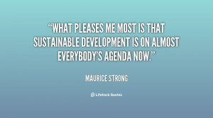What pleases me most is that sustainable development is on almost ...