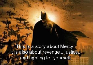 Batman, quotes, sayings, meaningful, deep, justice, fighting