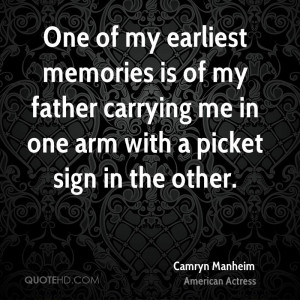 One of my earliest memories is of my father carrying me in one arm ...