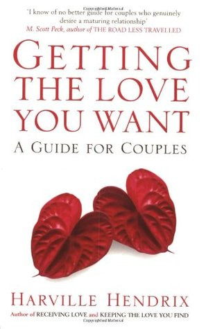 """Start by marking """"Getting the Love You Want : A Guide for Couples ..."""