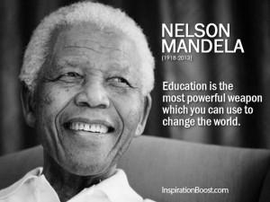 Quotes About Education Mandela: Nelson Mandela Education Quotes ...