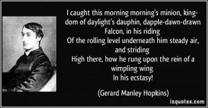 morning morning's minion, king- dom of daylight's dauphin, dapple-dawn ...