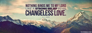 Lewis - The Lords Changeless Love. - Facebook Cover Photo ...