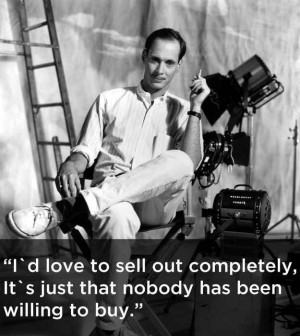 On selling out. | 17 John Waters Quotes That Affirm Your Life ...