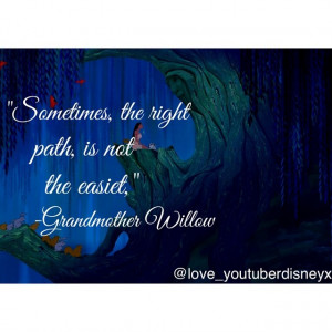 Disney Pocahontas Grandmother Willow Quotes