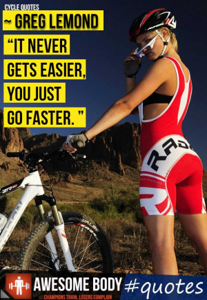 picture quotes bicycle quotes girl cycling challenge motivation quotes ...