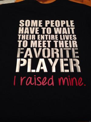 Favorite Athlete Player I Raised Mine T-Shirt Football Baseball Soccer ...