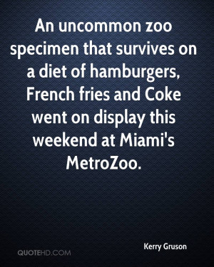 An uncommon zoo specimen that survives on a diet of hamburgers, French ...