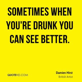 damien-hirst-damien-hirst-sometimes-when-youre-drunk-you-can-see.jpg