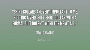 quote-Ozwald-Boateng-shirt-collars-are-very-important-to-me-204723.png