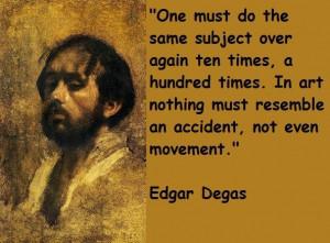 Edgar degas famous quotes 2