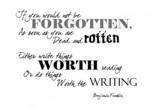 ... it right when it comes to fiction writing does writing something worth