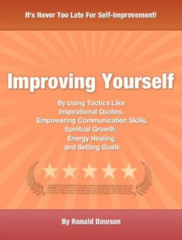 Improving Yourself: By Using Tactics Like Inspirational Quotes ...