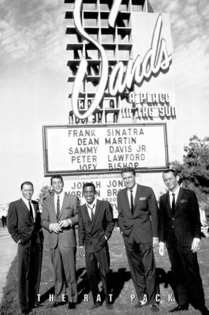 The Rat Pack, Las Vegas, 1960. Frank Sinatra, Dean Martin, Sammy Davis ...