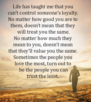 Lessons Learned In Life Be Careful Who You Trust
