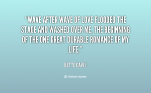 quote-Bette-Davis-wave-after-wave-of-love-flooded-the-124389.png