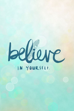 believe-in-yourself-life-quotes-sayings-pictures.jpg