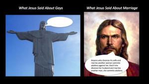 ... Jesus said - homosexuality, gay marriage, divorce, jesus, bible quotes