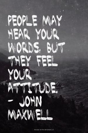 ... Attitude Quotes, Maxwell Quotes, John Maxwell, Follow John, Attitude
