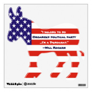 Funny Will Rogers Democrat Wall Decal