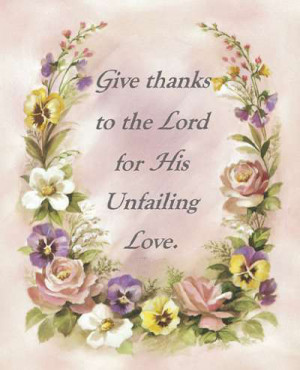 give thanks to the lord in all things thank you lord for giving me