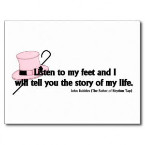 Listen to My Feet Tap Quote Postcards
