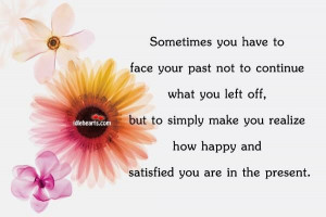 Sometimes You Have To Face Your Past