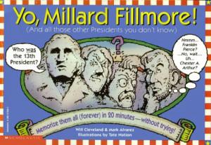 ... Millard Fillmore, Franklin Pierce, James Buchanan, and Abraham Lincoln