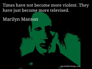 Liked these Marilyn Manson quotes ? Then share them with everyone you ...