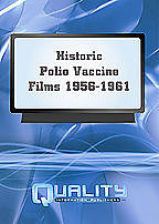 Historic Polio Vaccine Films: Poliomyelitis Virus, Treatment and ...