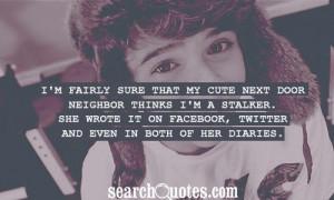 Neighbors Quotes & Sayings