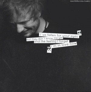 Ed Sheeran Quotes ♥