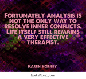 ... karen horney more life quotes success quotes love quotes motivational