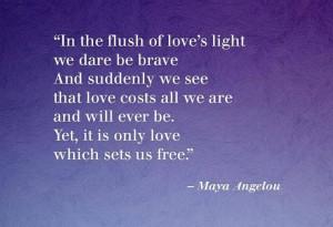 Maya Angelou - love