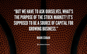 the best Mark Cuban Quotes at BrainyQuote. Quotations by Mark Cuban ...